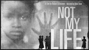 Not My Life Documentary and Panel