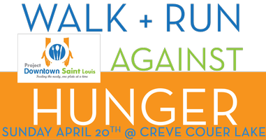 Walk + Run Against Hunger | Project Downtown St. Louis