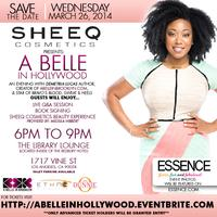 """SHEEQ Cosmetics Presents """"A Belle In Hollywood"""" a Miss..."""
