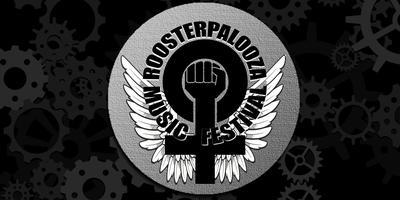 ROOSTERPALOOZA MUSIC FESTIVAL 2019