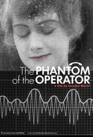 Caroline Martel : The Phantom of the Operator