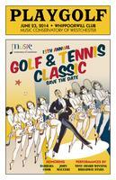 MCW 13th Annual Golf & Tennis Classic + Broadway Revue...