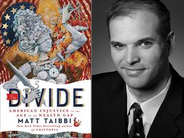 Matt Taibbi - The Divide: American Injustice in the...