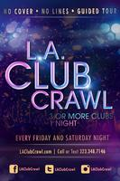 LA Club Crawl - Saturdays