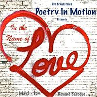 Eve Brandstein's Poetry In Motion presents In The Name...
