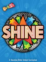 Shine! VBX 2014 (Vacation Bible eXperience)-July...