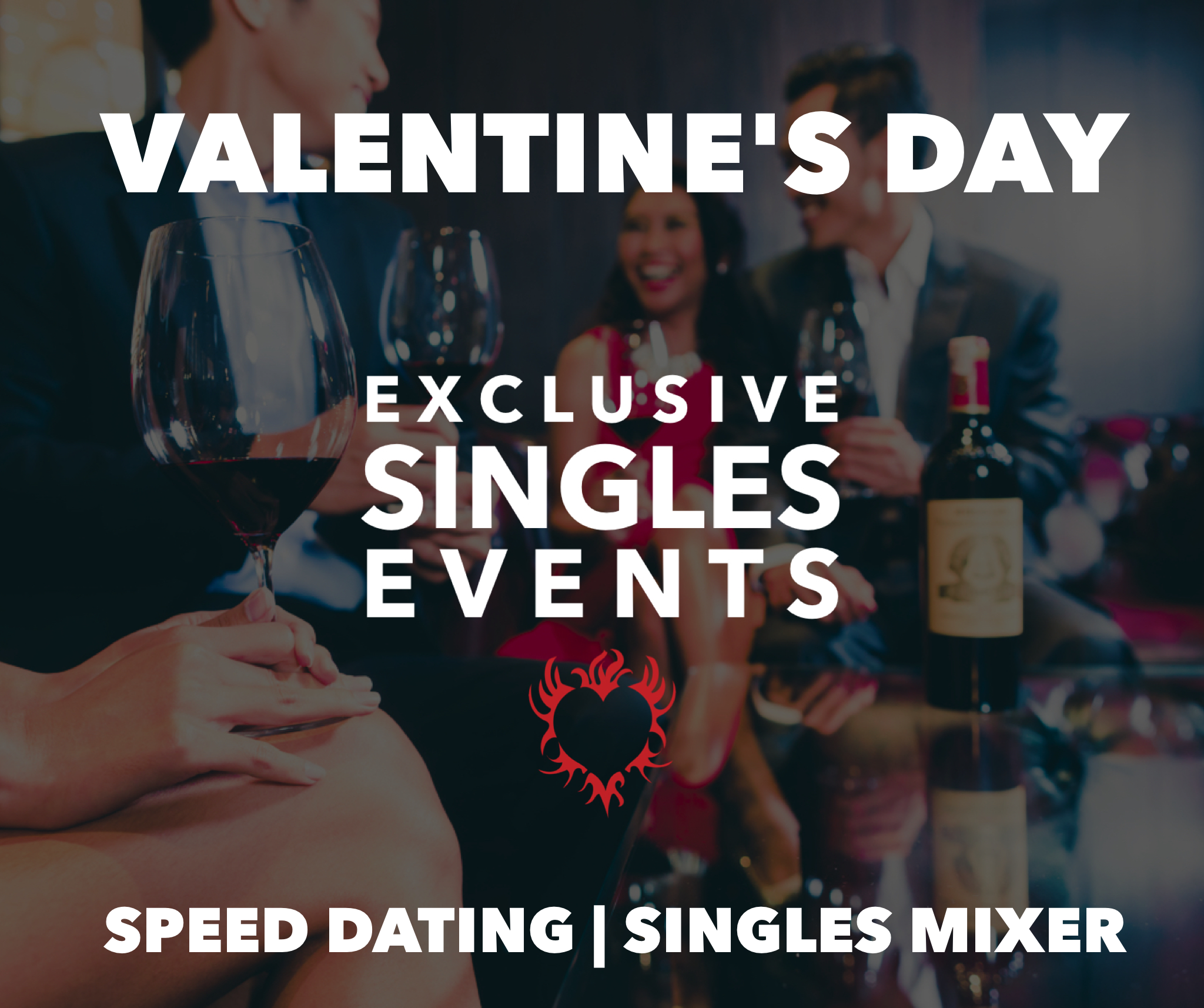 Will You Be My Valentine? Speed Dating & Singles Mixer