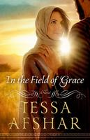 "BOOK LAUNCH ""In the Field of Grace"" by Tessa Afshar"
