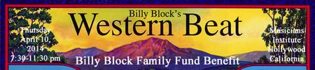 Western Beat ~ Billy Block Family Fund ~ Benefit...