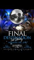 Final Destination @ Mansion Elan | SAT 12/29
