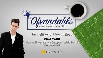 Marcus Birro på Ofvandahls