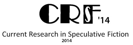 CRSF - The Current Research in Speculative Fiction...