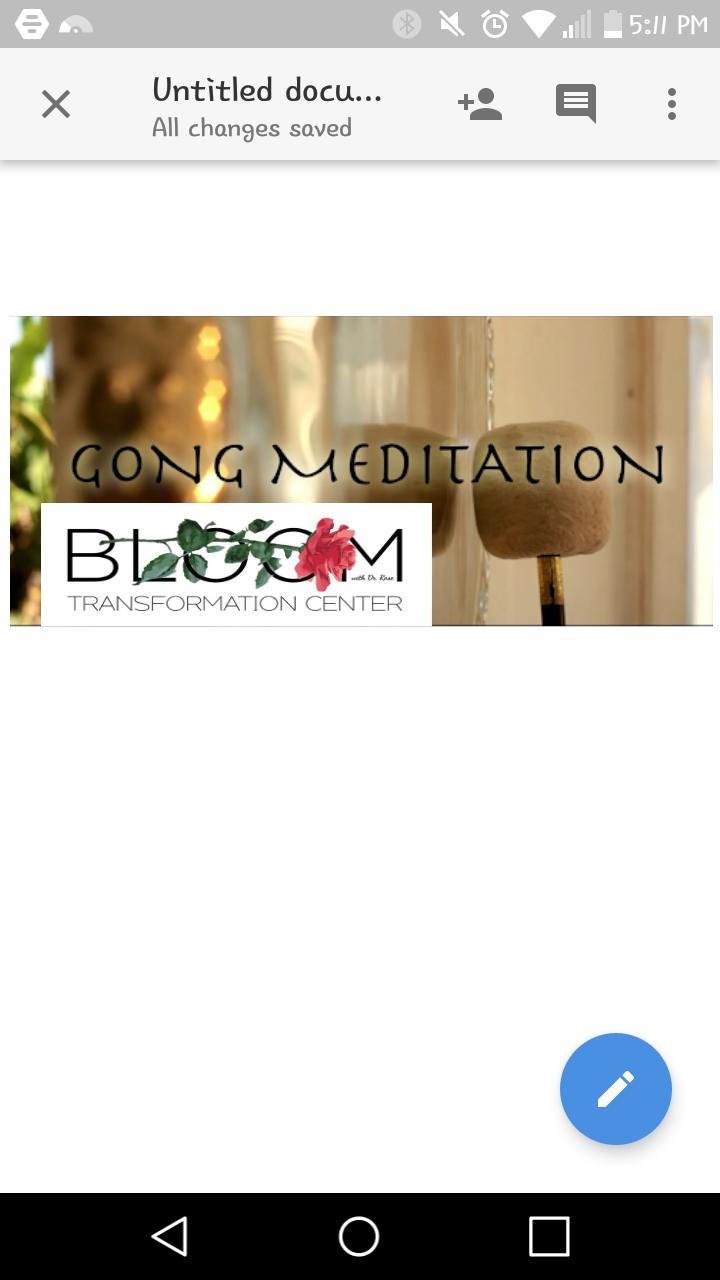 Gong Meditation at BLOOM Transformation Center