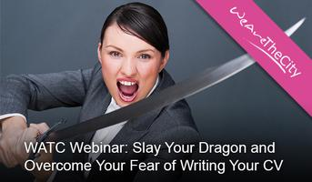WATC Webinar: Slay Your Dragon and Overcome Your Fear...