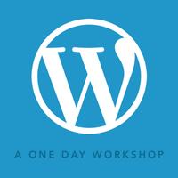 Enhance Your WordPress Skills - A One Day Workshop