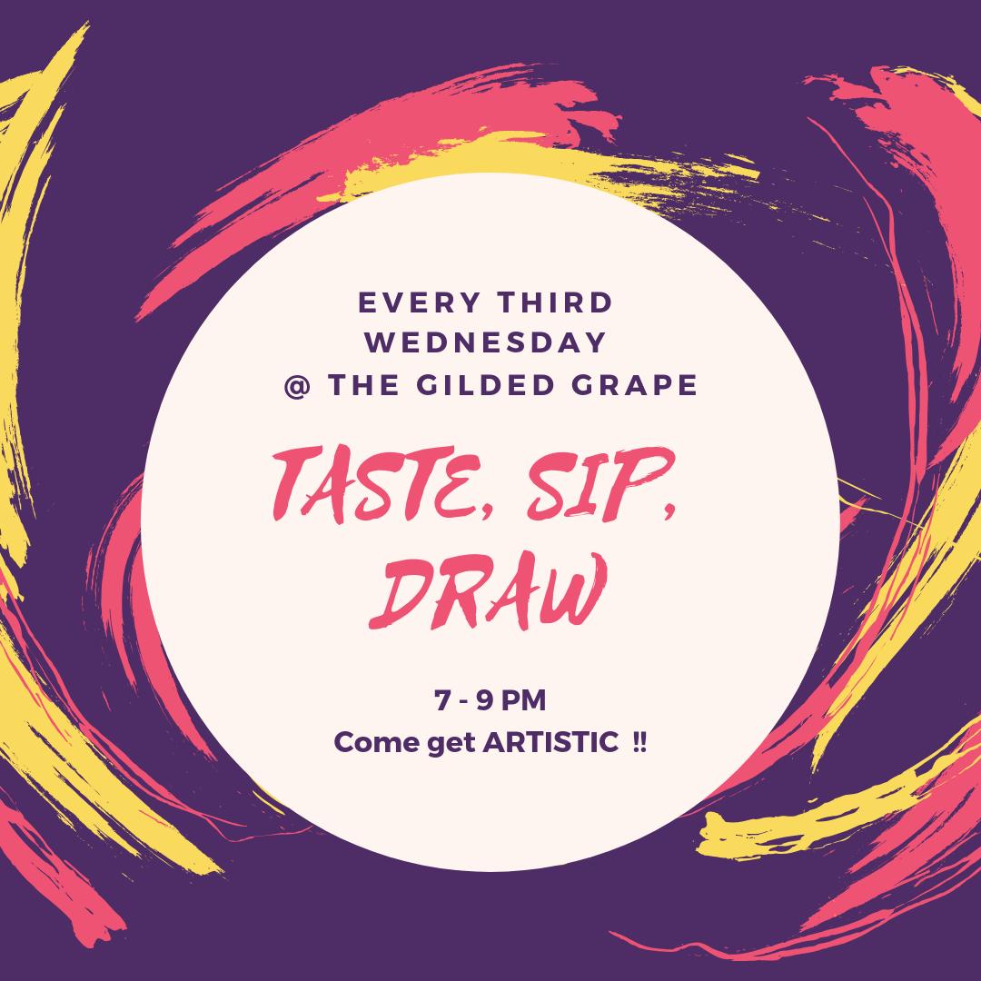 Taste. Sip. Draw.