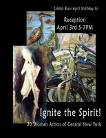 Opening Reception: Ignite The Spirit! 20 Women Artists...