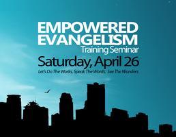 Empowered Evangelism Seminar