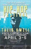 9th Annual Trinity International Hip Hop Festival