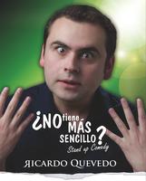 Ricardo Quevedo - No tiene mas sencillo?