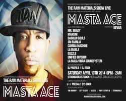 The Raw Materials Show presents Masta Ace