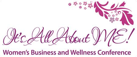 """It's All About ME!"" (IAAM) Women's Business and..."