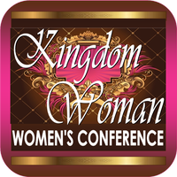 KINGDOM WOMAN - Women's Conference 2014 - Fountain of Life...