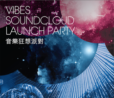 Vibes SoundCloud Launch Party