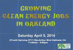 Growing Clean Energy Jobs In Oakland *A Free Community...