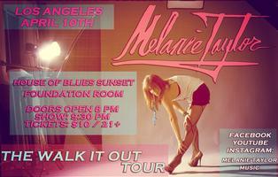 Melanie Taylor (The Walk It Out Tour)
