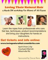 Loving their Natural hair: A Hands ON workshop for...