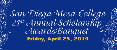 San Diego Mesa College 21st Annual Scholarship Awards...