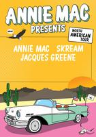 ANNIE MAC PRESENTS ft ANNIE MAC, SKREAM, JACQUES...