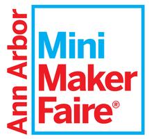 Ann Arbor Mini Maker Faire 2014