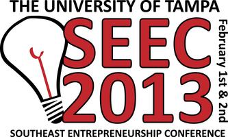 Southeast Entrepreneurship Conference - SEEC 2013