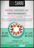OuiShare Remix Madrid #2 -  Mentoring&Debate con...