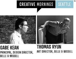 Creative Mornings Seattle Presents: Gabe Kean & Thomas...