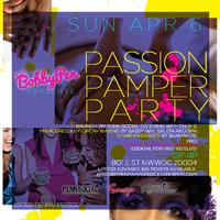 BobbyPen's Passion Pamper Party