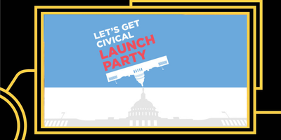 Lets Get Civical Podcast Launch Party
