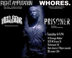 4/1: FIGHT AMP, WHORES, HELLBEAR & PRISONER