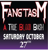 FANGTASM: A True Blood Bash