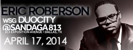 Eric Roberson Live in Dallas