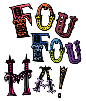Fou Fou Ha! presents In Living Colors