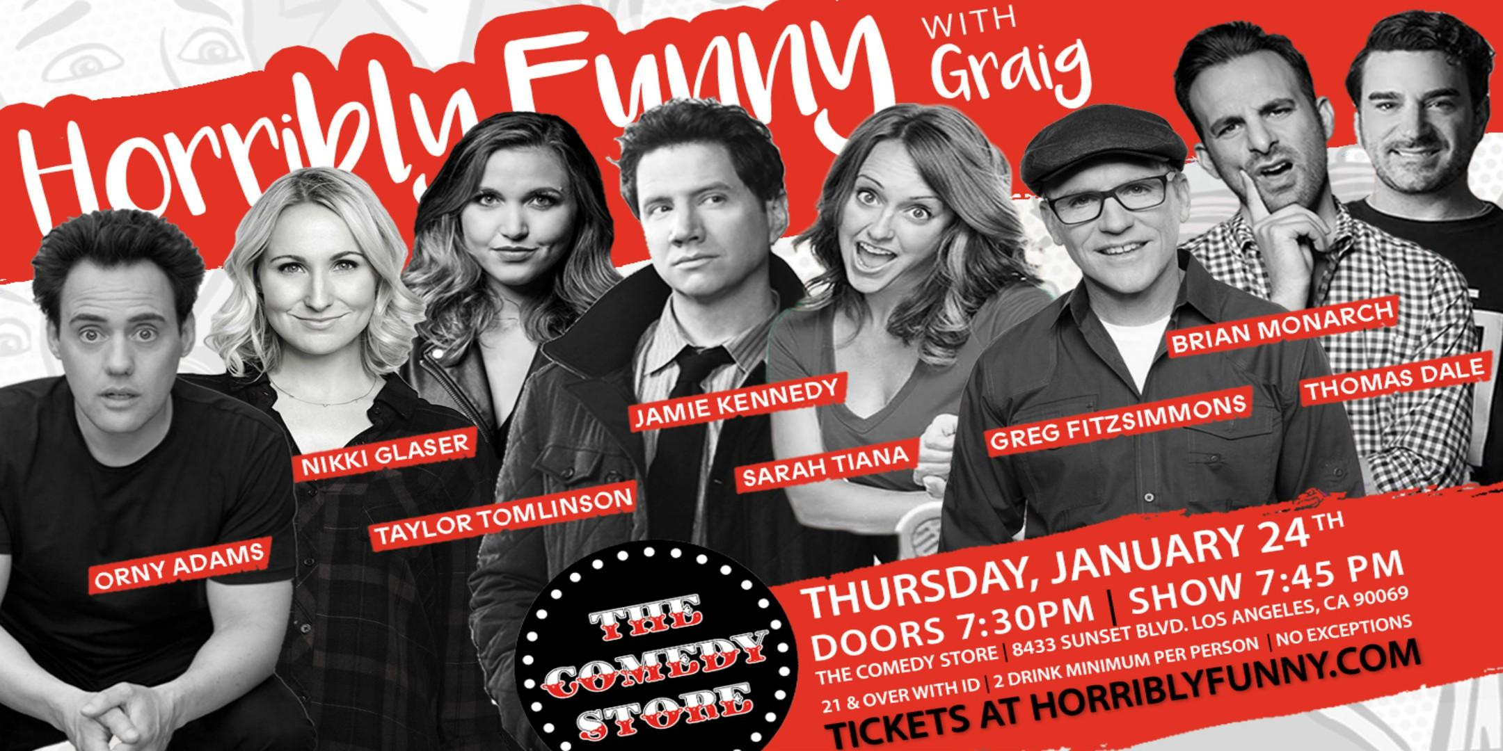 Horribly Funny - Nikki Glaser, Jamie Kennedy, Orny Adams + Greg Fitzsimmons