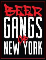 Meet the Beer Gangs of NY at Shmaltz Brewing Company's...