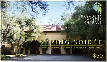 The Pasadena Master Chorale Association's 2015 Spring...