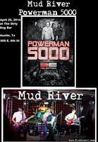 Mud River, PowerMan 5000 & 9 Electric