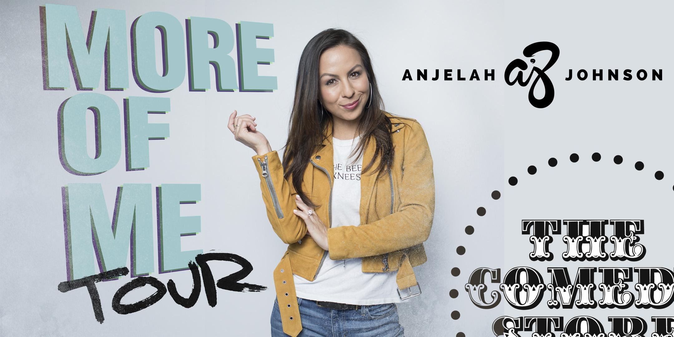 Anjelah Johnson - March 8th - Friday 9:45pm