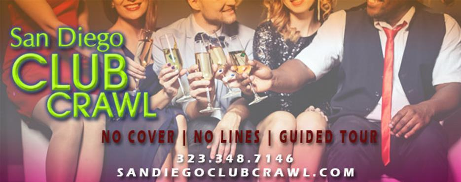 San Diego Club Crawl: Exclusive Gaslamp NightClubs & Free Drinks