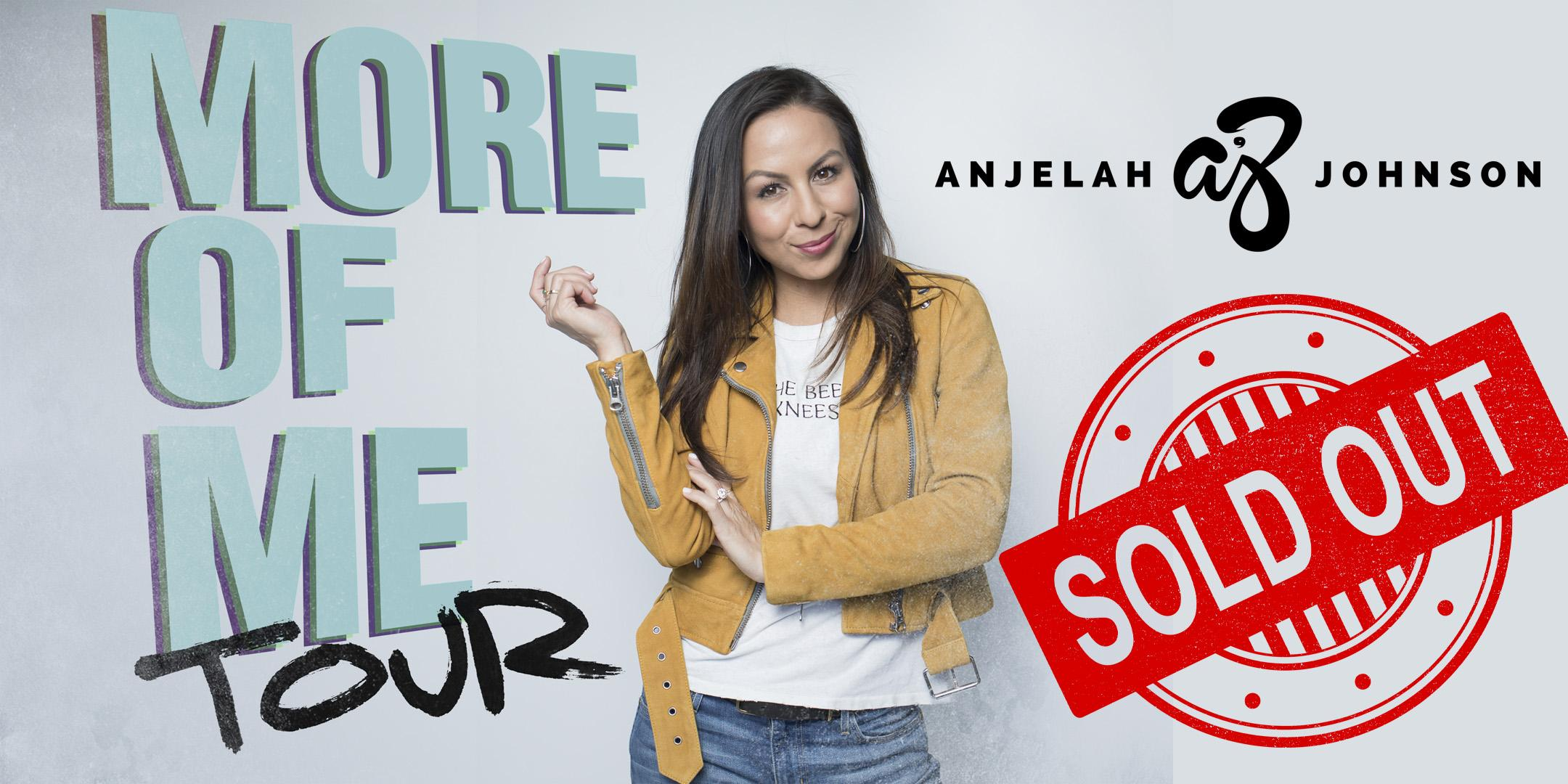 Anjelah Johnson - Saturday - March 2nd - 7:30 & 9:45 pm SOLD OUT